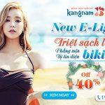 New E-light: Sạch lông – Phẳng mịn – Tự tin diện bikini [OFF 40%]